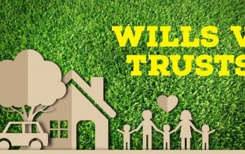 Wills vs Trusts