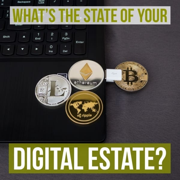 What's the state of your digital estate?